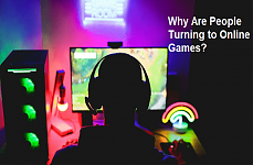 Why Are People Turning To Online Games