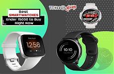 Best Smartwatches Under 15000
