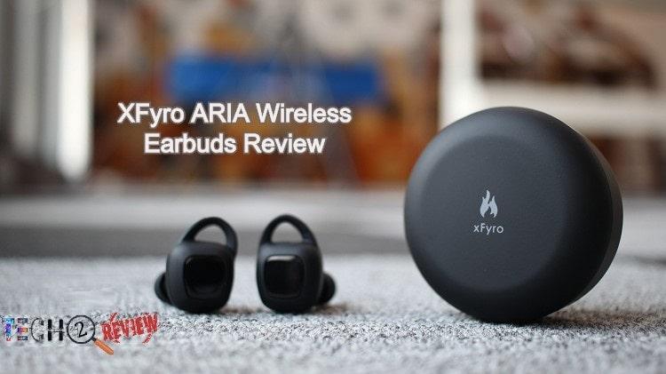 XFyro ARIA Wireless Earbuds Review