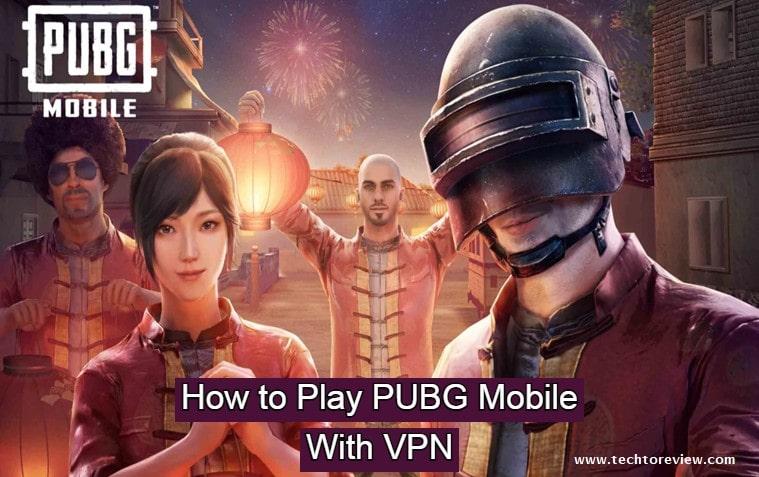 Best VPNs For PUBG