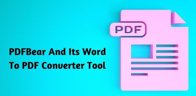 Word To PDF Conversion Using PDFBear