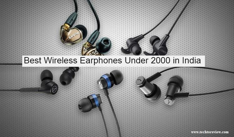 Best Wireless Earphones Under 2000 in India
