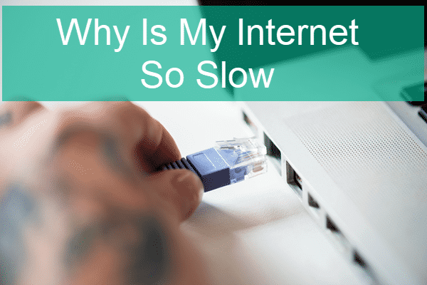 Why Is Internet So Slow?