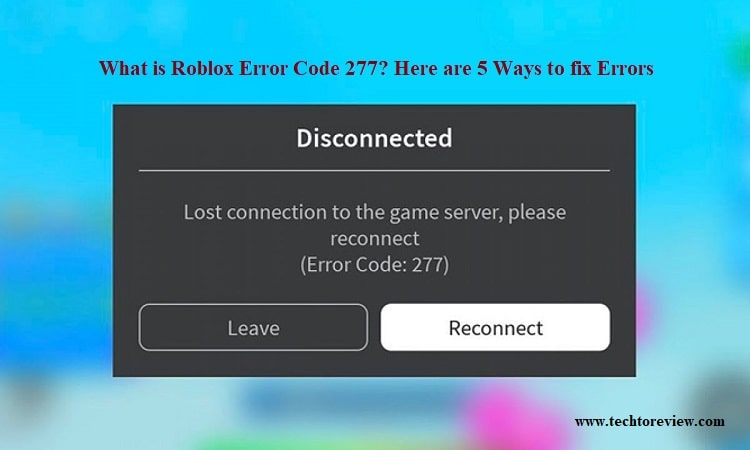 What Is Roblox Error Code 277