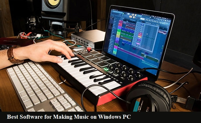 Best Software For Making Music On Windows PC