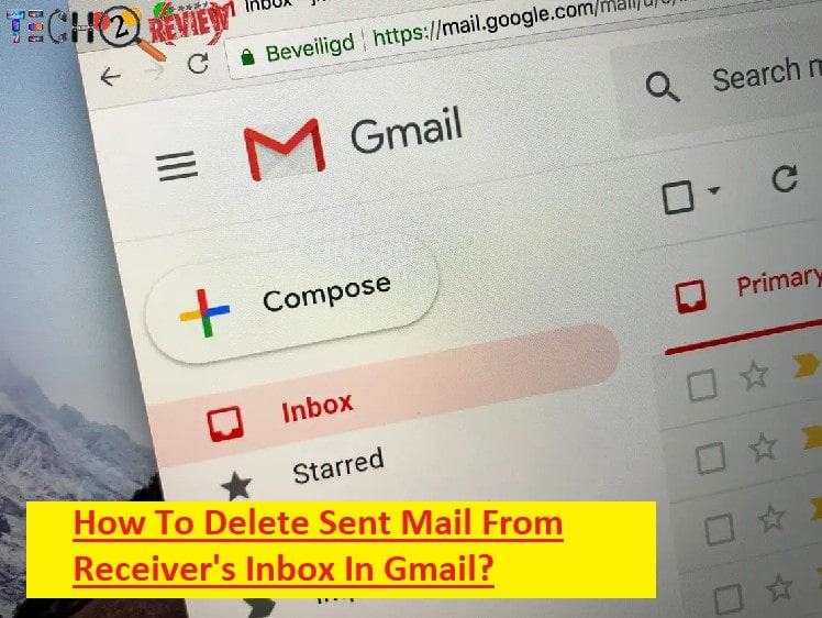 How To Delete Sent Mail From Receiver's Inbox In Gmail