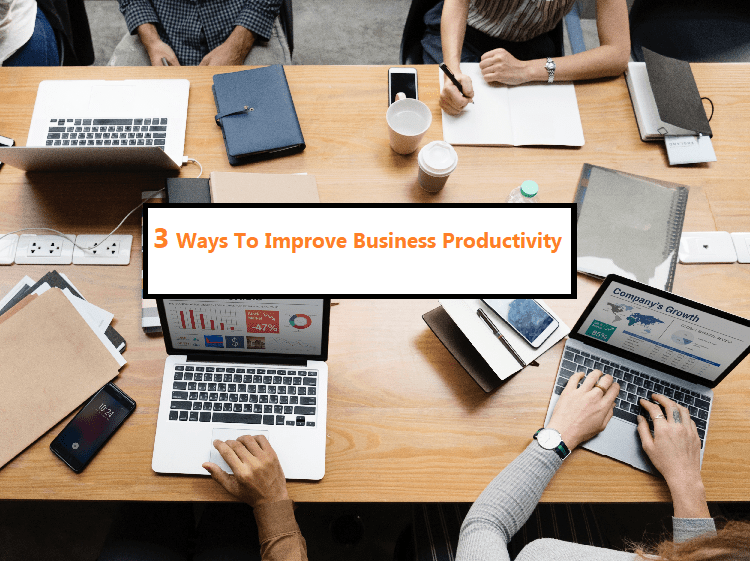 Improve Productivity At Your Small Business