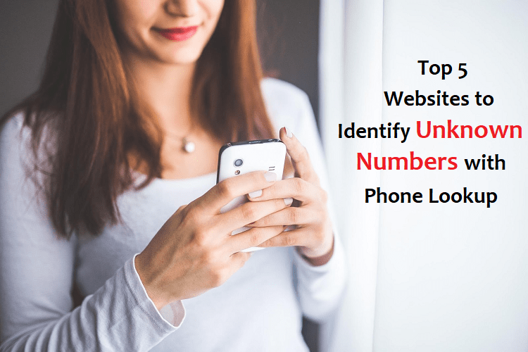 Identify Unknown Numbers With Phone Lookup