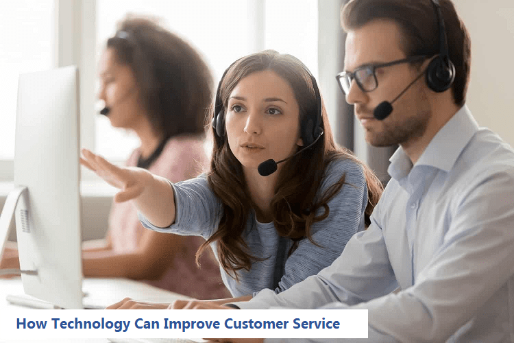 How Technology Can Improve Customer Service