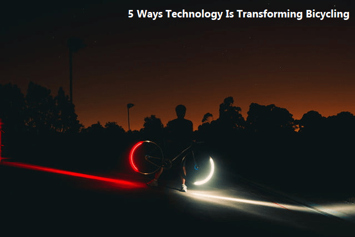 5 Ways Technology Is Transforming Bicycling