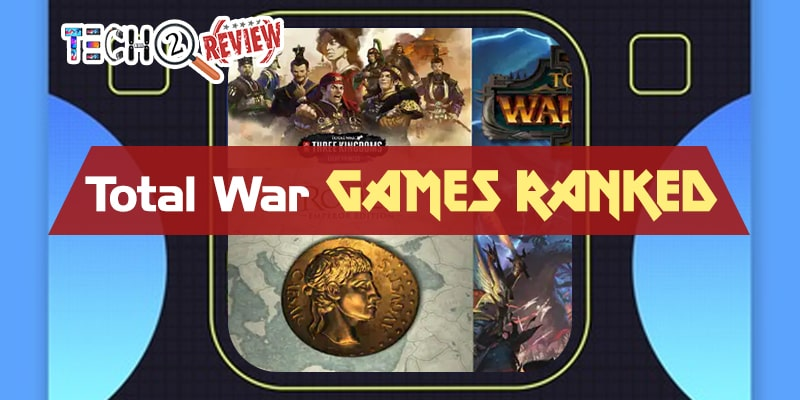 total war Games Ranked