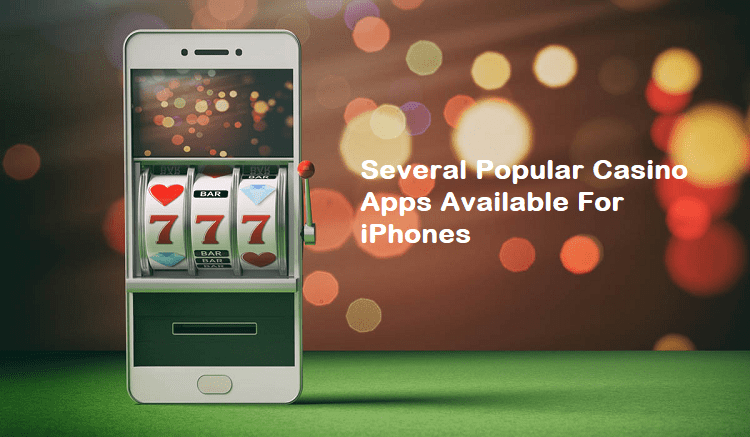 Casino Apps Available For iPhones